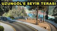 Uzungöl Seyir Terası Projesi