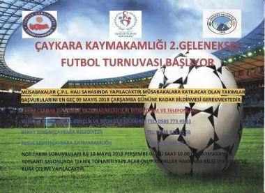 2018 Çaykara Kaymakamlık Futbol Turnuvası Başlıyor